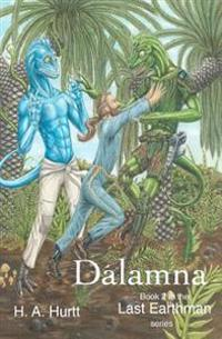 Dalamna: Second Book in the Last Earthman Series