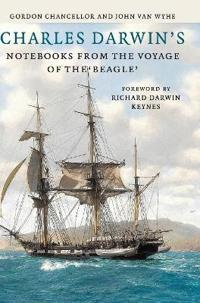 Charles Darwin's Notebooks from the Voyage of the Beagle