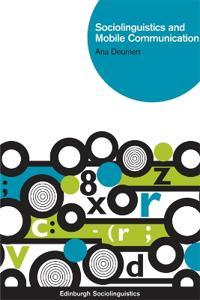 Sociolinguistics and Mobile Communication