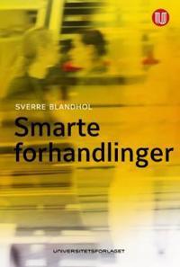 Smarte forhandlinger - Sverre Blandhol pdf epub