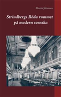 Strindbergs Röda rummet på modern svenska - August Strindberg   Laserbodysculptingpittsburgh.com