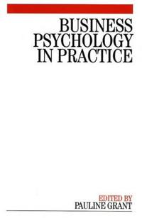 Business Psychology in Practice