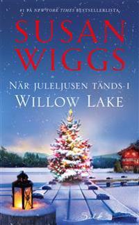 När juleljusen tänds i Willow Lake - Susan Wiggs | Laserbodysculptingpittsburgh.com