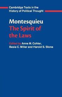 Montesquieu: The Spirit of the Laws