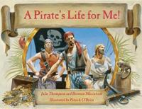 A Pirate's Life For Me With Cd, A