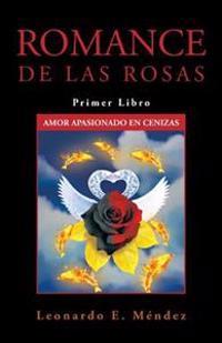 Amor Apasionado En Cenizas / Passionate Love in Ashes