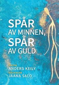 Spår av minnen, spår av guld - Anders Keily | Laserbodysculptingpittsburgh.com