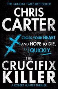 Crucifix killer - a brilliant serial killer thriller, featuring the unstopp
