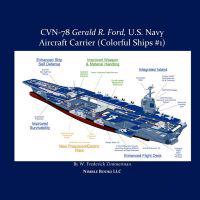 Cvn-78 Gerald R. Ford, U.s. Navy Aircraft Carrier