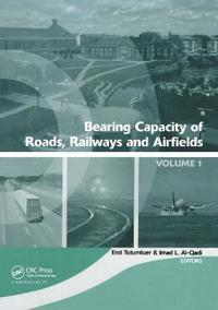 Bearing Capacity of Roads, Railways and Airfields, Two Volume Set