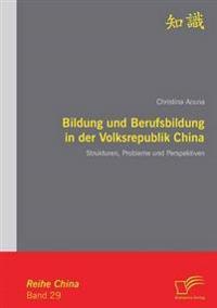 Bildung Und Berufsbildung in Der Volksrepublik China