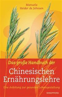 Das große Handbuch der Chinesischen Ernährungslehre