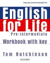 English for Life: Pre-intermediate: Workbook with Key