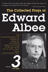 The Collected Plays of Edward Albee, Volume 3: 1978- 2003