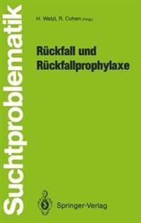 Ruckfall und Ruckfallprophylaxe