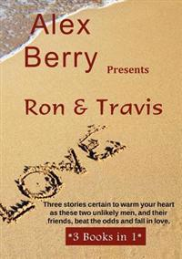 Alex Berry Presents- Ron and Travis