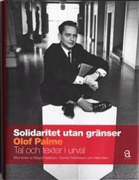 Solidaritet utan gränser : tal och texter i urval