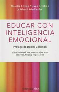 Educar Con Inteligencia Emocional / Educating with Emotional Intelligence