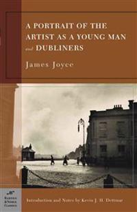 Portrait Of An Artist As A Young Man And Dubliners