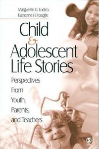 Child & Adolescent Life Stories