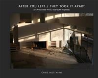 After You Left, They Took it Apart