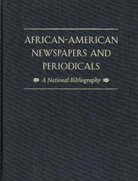 African-American Newspapers and Periodicals