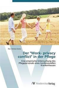 """Der """"Work- Privacy Conflict"""" in Der Pflege"""