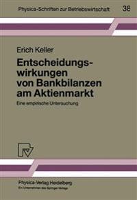 Entscheidungswirkungen Von Bankbilanzen Am Aktienmarkt
