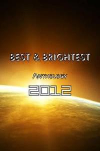 Best & Brightest Anthology