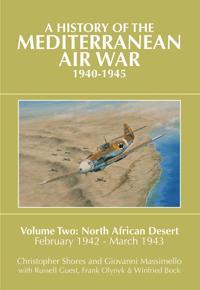 A History of the Mediterranean Air War 1940-1945