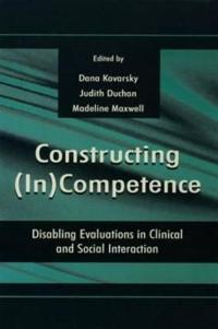 Constructing (in)competence