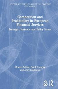 Competition And Profitability in European Financial Services