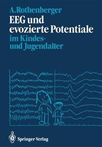 EEG und Evozierte Potentiale im Kindes- und Jugendalter