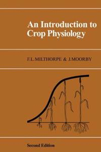 An Introduction To Crop Physiology