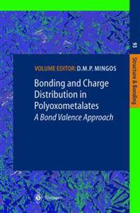 Bonding and Charge Distribution in Polyoxometalates: A Bond Valence Approach