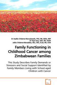 Family Functioning in Childhood Cancer Among Zimbabwean Families
