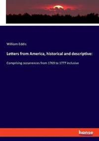Letters from America, historical and descriptive: