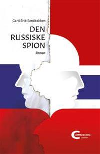 Den russiske spion - Gard Erik Sandbakken | Ridgeroadrun.org