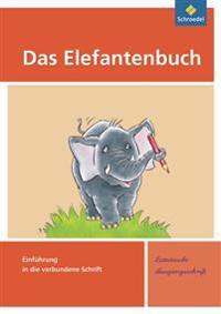Das Elefantenbuch. Schreibübungsheft. Lateinische Ausgangsschrift.