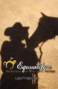 Equuality: Life with Horses