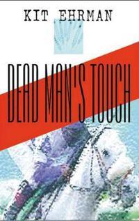 Dead Man's Touch