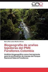 Biogeografia de Aranas Tejedoras del Pnn Farallones.Colombia