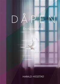 Dåpen - Harald Hegstad pdf epub