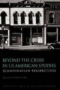 Beyond the Crisis in U.S. American Studies