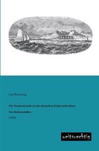 Die Nordseeinseln an Der Deutschen Kuste Nebst Ihren See-Badeanstalten