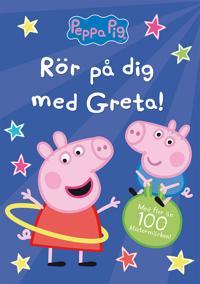 Rör på dig med Greta!