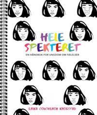 Hele spekteret. En håndbok for ungdom om følelser - Erika Coucheron Krogstad | Inprintwriters.org