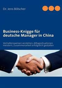 Business-Knigge Fur Deutsche Manager in China