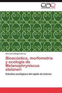 Bioacustica, Morfometria y Ecologia de Melanophryniscus Stelzneri