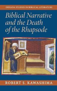 Biblical Narrative And The Death Of The Rhapsode